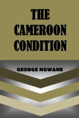 Cameroon Condition_George Ngwane